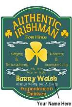 Authentic Irishman For Hire Sign