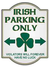 Irish Parking Only Sign