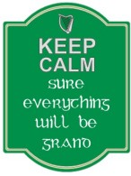 Irish Keep Calm Sign
